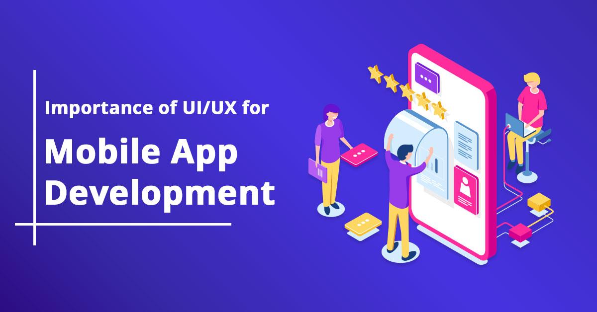 importance-of-ui-ux-for-mobile-app-development
