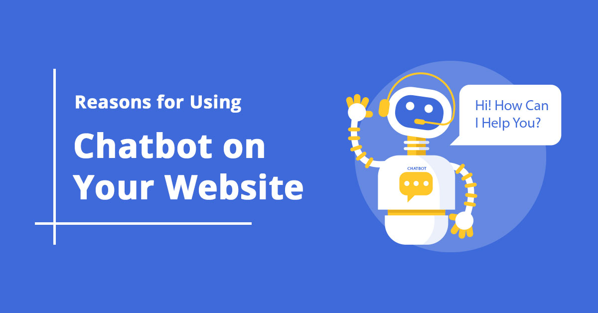 reasons-for-using-chatbot-on-your-website