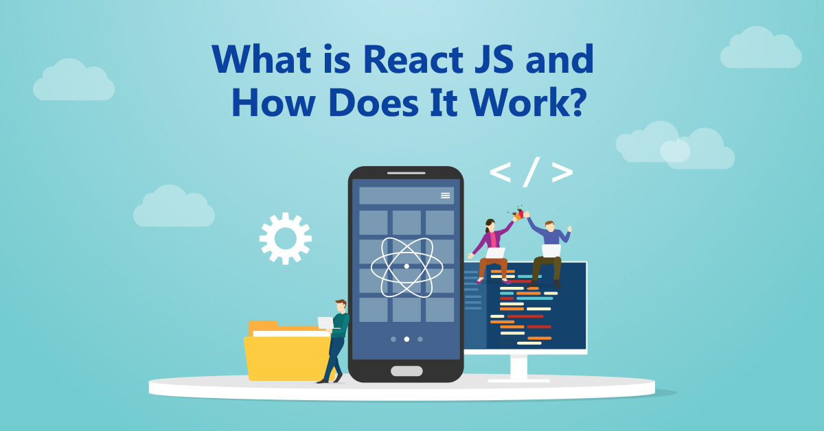 what-is-reactjs-how-does-it-work